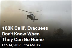 188K Calif. Evacuees Don't Know When They Can Go Home