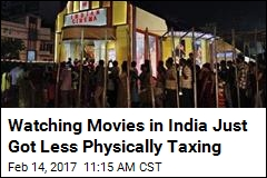 Watching Movies in India Just Got Less Physically Taxing