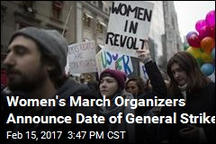 Women's March Organizers Announce Date of General Strike