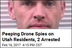 Utah Man, GF Arrested for Peeping Drone at Local Homes