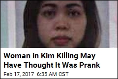 Woman in Kim Killing May Have Thought It Was Prank