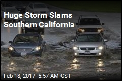 Huge Storm Slams Southern California