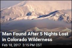 Man Found After 5 Nights Lost in Colorado Wildnerness