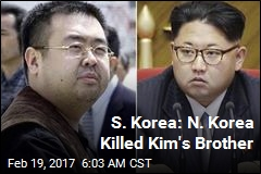 S. Korea: N. Korea Killed Kim's Brother