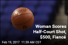Woman Scores Half-Court Shot, $500, Fiancé