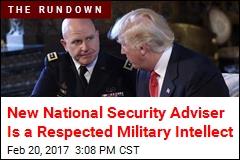 Trump Names General as National Security Adviser