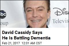 David Cassidy Says He Is Battling Dementia