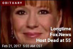 Longtime Fox News Host Dead at 55
