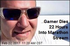 Gamer Dies 22 Hours Into Marathon Stream