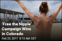'Free the Nipple' Campaign Wins in Colorado