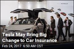 Tesla May Bring Big Change to Car Insurance