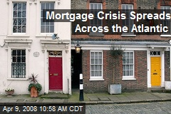 Mortgage Crisis Spreads Across the Atlantic