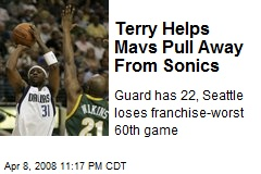 Terry Helps Mavs Pull Away From Sonics