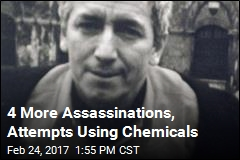 4 More Assassinations, Attempts Using Chemicals