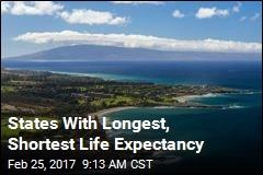 States With Longest, Shortest Life Expectancy