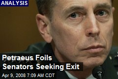 Petraeus Foils Senators Seeking Exit