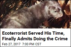 Ecoterrorist Served His Time, Finally Admits Doing the Crime