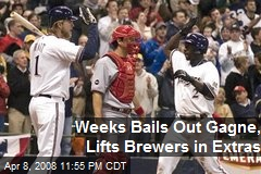 Weeks Bails Out Gagne, Lifts Brewers in Extras
