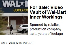 For Sale: Video Vault of Wal-Mart Inner Workings