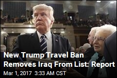 New Trump Travel Ban 'Removes Iraq From List'