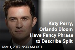 It's Over Between Katy Perry, Orlando Bloom