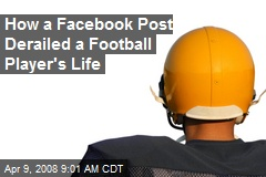 How a Facebook Post Derailed a Football Player's Life