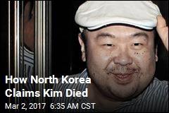 How North Korea Claims Kim Died