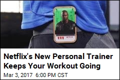 You Can Build Your Own Netflix Personal Trainer