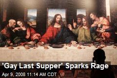 'Gay Last Supper' Sparks Rage