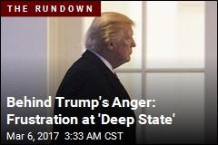 Trump's Weekend: 'Steaming, Raging Mad'