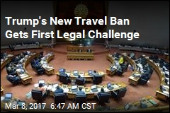Trump's New Travel Ban Gets First Legal Challenge