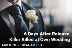 In 'Ironic' Twist, Convicted Killer Shot Dead at Own Wedding