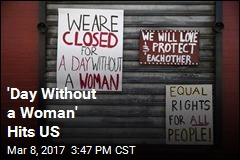 Women Go on Strike for 'Day Without a Woman'