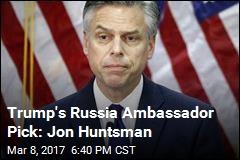 Trump Picks His Russia Ambassador