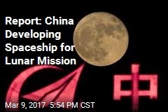 Report: China Developing Spaceship for Lunar Mission
