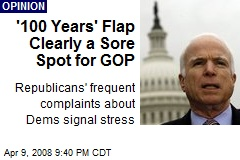 '100 Years' Flap Clearly a Sore Spot for GOP
