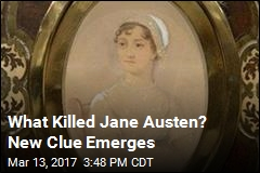What Killed Jane Austen? New Clue Emerges