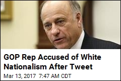 GOP Rep Accused of White Nationalism After Tweet