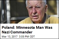 Poland: Minnesota Man Was Nazi Commander