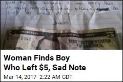 Woman Finds Boy Who Left $5, Sad Note