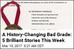 A History-Changing Bad Grade: 5 Brilliant Stories This Week