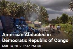 American Abducted in Democratic Republic of Congo