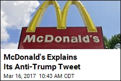 McDonald's Twitter Account Briefly Calls Trump 'Disgusting'