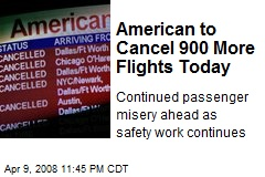 American to Cancel 900 More Flights Today