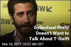 Jake Gyllenhaal Doesn't Want to Talk About T-Swift