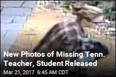 New Photos of Missing Tenn. Teacher, Student Released