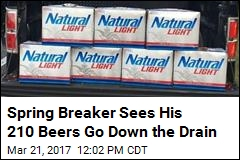 Spring Breaker Sees His 210 Beers Go Down the Drain
