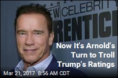 Now It's Arnold's Turn to Troll Trump's Ratings