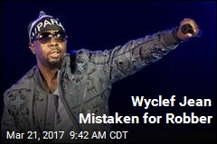 Wyclef Jean Mistaken for Robber