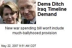 Dems Ditch Iraq Timeline Demand